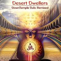 DownTemple Dub: Remixed CD by Desert Dwellers