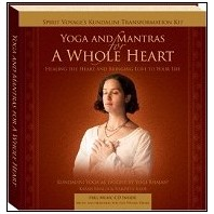 Yoga & Mantras for A Whole Heart- Healing the Heart and Bringing Love to Your Life CD and Book
