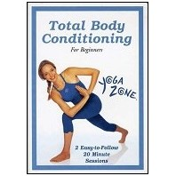 Yoga Zone :: Total Body Conditioning for Beginners