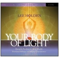 Your Body of Light:: Lee Holden
