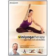 Viniyoga Therapy for the Upper Back, Neck and Shoulders with Gary Kraftsow