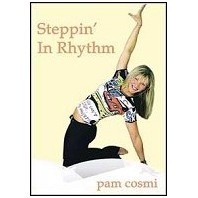 Steppin' In Rhythm by Pam Cosmi