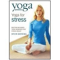 Yoga Journal: Yoga for Stress DVD with Dr. Baxter Bell