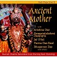 Ancient Mother/Kali Puja Live II