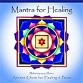 Karuna Ault and the Sacred Sound Choir: Mantra for Healing